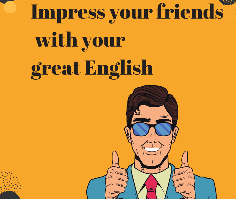 Impress your friends with these 6 expressions